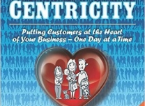 Winning Customer Centricity, by Denyse Drummond-Dunn