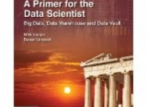 Book: Data Architecture: a primer for the Data Scientist, By Bill Inmon and Dan Linstedt